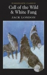 Call of the Wild and White Fang Jack London